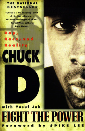 Fight the Power by Chuck D, Yusuf Jah and Spike Lee