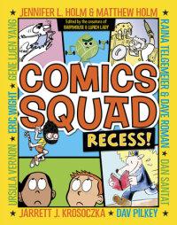 Cover of Comics Squad: Recess!