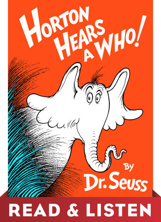 Horton Hears A Who! Read & Listen Edition