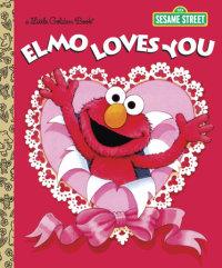 Book cover for Elmo Loves You (Sesame Street)