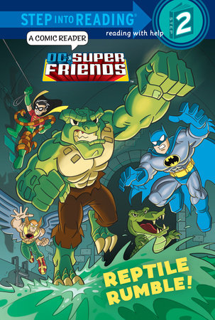 Reptile Rumble! (DC Super Friends)