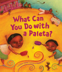 Cover of What Can You Do with a Paleta? cover