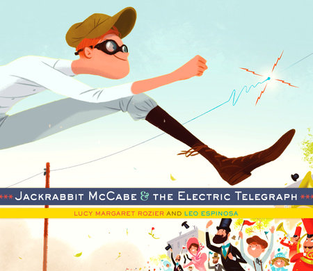 Jackrabbit McCabe and the Electric Telegraph