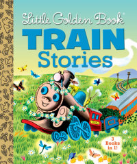 Book cover for Little Golden Book Train Stories
