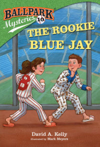 Book cover for Ballpark Mysteries #10: The Rookie Blue Jay