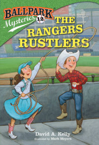Book cover for Ballpark Mysteries #12: The Rangers Rustlers
