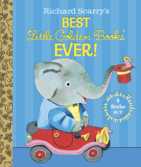 Book cover for Richard Scarry\'s Best Little Golden Books Ever!