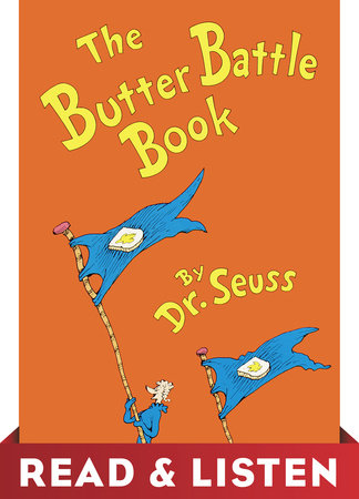 The Butter Battle Book: Read & Listen Edition