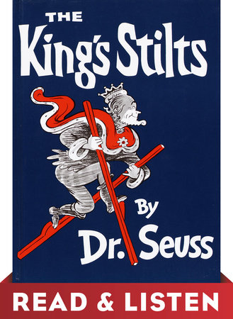 The King's Stilts: Read & Listen Edition