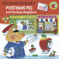 Book cover for Richard Scarry\'s Postman Pig and His Busy Neighbors
