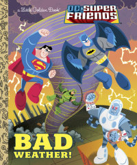 Book cover for Bad Weather! (DC Super Friends)