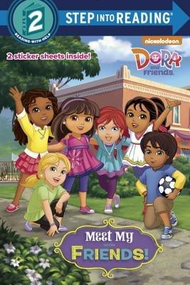 Meet My Friends! (Dora and Friends)