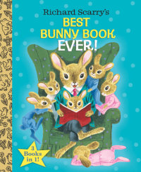 Book cover for Richard Scarry\'s Best Bunny Book Ever!