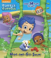 Cover of Hide-and-Go-Swim! (Bubble Guppies)