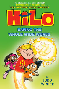 Book cover for Hilo Book 2: Saving the Whole Wide World