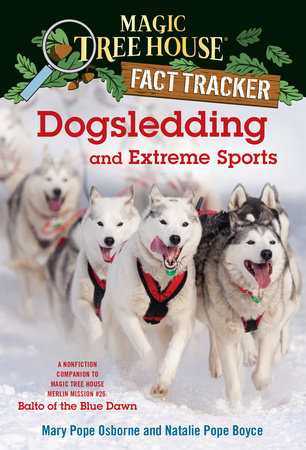 Dogsledding and Extreme Sports