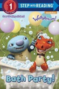 Book cover for Bath Party! (Wallykazam!)