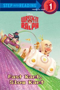 Book cover for Fast Kart, Slow Kart (Disney Wreck-it Ralph)