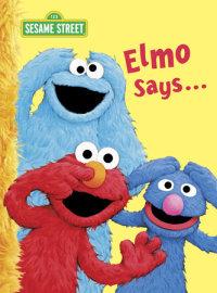 Book cover for Elmo Says... (Sesame Street)