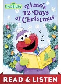 Book cover for Elmo\'s 12 Days of Christmas (Sesame Street): Read & Listen Edition