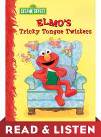 Book cover for Elmo\'s Tricky Tongue Twisters (Sesame Street): Read & Listen Edition