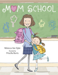 Cover of Mom School cover