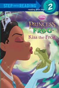Book cover for Kiss the Frog (Disney Princess and the Frog)