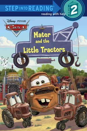 mater and the little tractors disney pixar cars by chelsea eberly
