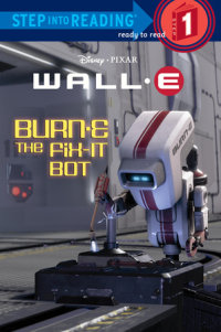 Book cover for BURN-E the Fix-It Bot (Disney/Pixar WALL-E)