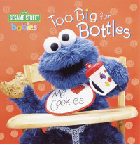 Book cover for Too Big for Bottles (Sesame Street)