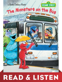 Book cover for The Monsters on the Bus (Sesame Street): Read & Listen Edition