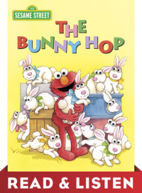Book cover for The Bunny Hop (Sesame Street): Read & Listen Edition
