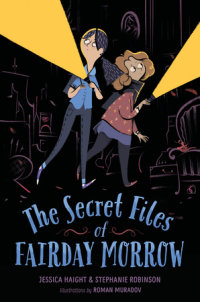 Cover of The Secret Files of Fairday Morrow