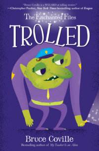 Book cover for The Enchanted Files: Trolled