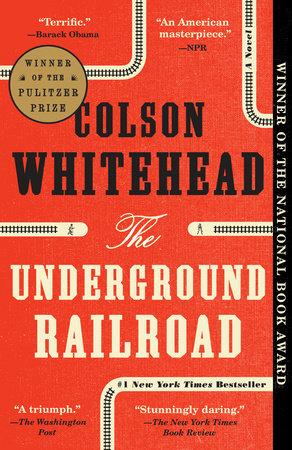 The Underground Railroad (National Book Award Winner) (Oprah's Book Club)