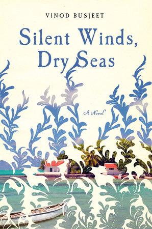 Silent Winds, Dry Seas