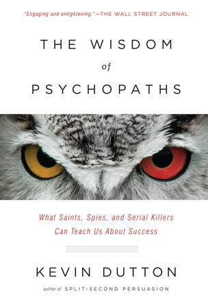 Αποτέλεσμα εικόνας για wisdom of psychopaths
