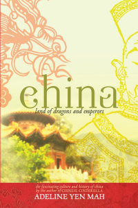 Cover of China: Land of Dragons and Emperors