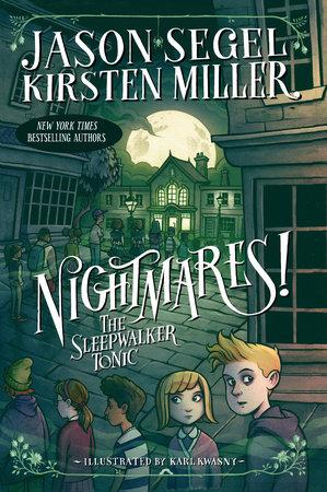 Nightmares! The Sleepwalker Tonic