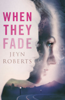 Excerpt from When They Fade | Penguin Random House Canada