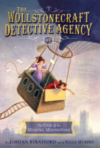 Book cover for The Case of the Missing Moonstone (The Wollstonecraft Detective Agency, Book 1)