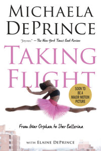 Cover of Taking Flight: From War Orphan to Star Ballerina cover