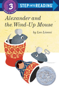 Book cover for Alexander and the Wind-Up Mouse (Step Into Reading, Step 3)