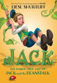 Book cover for Jack: The (Fairly) True Tale of Jack and the Beanstalk