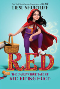 Book cover for Red: The (Fairly) True Tale of Red Riding Hood