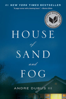 Excerpt from House of Sand and Fog | Penguin Random House Canada