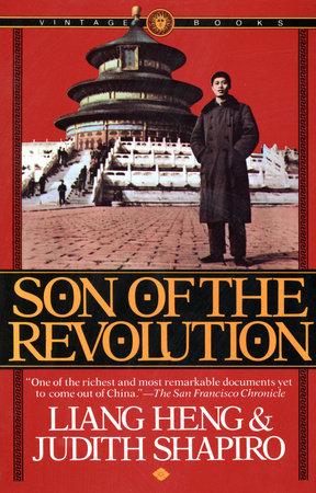 Son Of The Revolution By Liang Heng Judith Shapiro Penguin Random House Canada