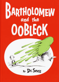 Book cover for Bartholomew and the Oobleck