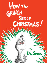 Book cover for How the Grinch Stole Christmas!