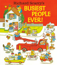 Book cover for Richard Scarry\'s Busiest People Ever!